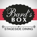 Bards Box Stageside Dining