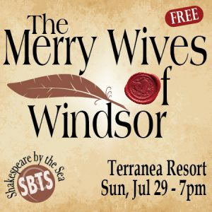 The Merry Wives of Windsor at Terranea Resort