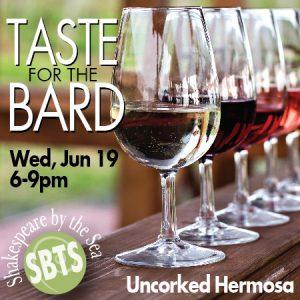 Taste for the Bard wine tasting Hermosa Beach